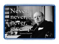 Never Give Up, Winston Churchill Design - 7cm x 4.5cm - Novelty Fridge Magnet