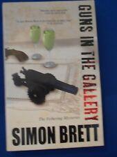 SIMON BRETT: GUNS IN THE GALLERY:  HARDBACK COPY FIRST EDITION FIRST EDITION