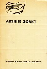 Arshile Gorky. Drawings from the Julien Levy Collection. Feigen Gallery 1969