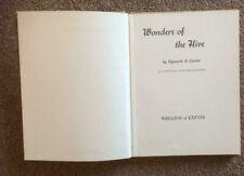 WONDERS OF THE HIVE Sigmund A Lavine 1962 hb HONEY BEES swarm DANCES larva pupa
