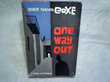 1960 ONE WAY OUT George Harmon Coxe FIRST EDITION HARDCOVER w/DJ,novel intrigue