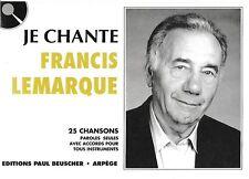 Partition pour voix - Francis Lemarque - Je Chante Lemarque