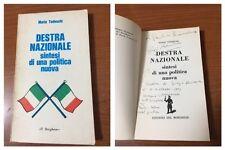 DESTRA NAZIONALE sintesi di una politica nuova - Mario Tedeschi - Il Borghese