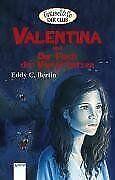 Valentina und der Fluch der Vampirkatzen von Bertin, Edd... | Buch | Zustand gut