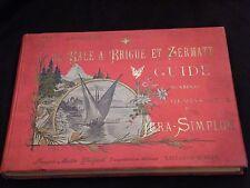 De Bâle à Brigue et Zermatt Guide des Chemins de Fer du Jura Simplon Boillot