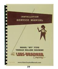 Lees Bradner Model HT Thread Milling Machine Install, Service & Parts Manual *77