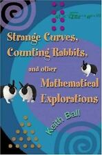NEW - Strange Curves, Counting Rabbits, & Other Mathematical Explorations