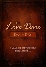 The Love Dare Day by Day: A Year of Devotions for Couples (Hardback or Cased Boo