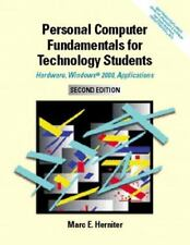 Personal Computer Fundamentals for Technology Students: Hardware, Windows 2000,
