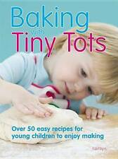 Baking with Tiny Tots by Becky Johnson (Paperback, 2007)