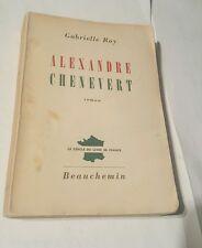 alexandre  chenevert 1954 gabrielle roy - beauchemin