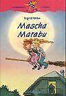Mascha Marabu von Ingrid Uebe   Buch   Zustand gut