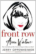 Front Row: Anna Wintour: The Cool Life and Hot Times of Vogues Editor in Chief