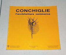 CONCHIGLIE L'ARCHITETTURA SOMMERSA Mostra malacologica Torino 1989 Shells