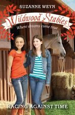 Racing Against Time (Wildwood Stables)-Suzanne Weyn
