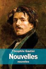 Nouvelles by Théophile Gautier (2015, Paperback)