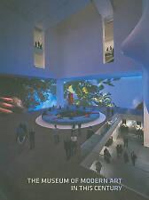 The Museum of Modern Art in This Century, Glenn D. Lowry, Jan Postma, New Book