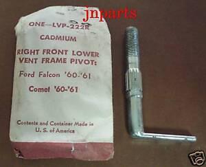 NOS 60 61 Falcon Comet Cadium RT FT Lower Vent Pivot 1961 1960