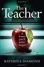 The Teacher by Katerina Diamond Paperback BRAND NEW BESTSELLER