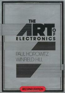 The Art of Electronics, Paul Horowitz, Winfield Hill, Good Condition Book, ISBN