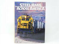 Steel Rails Across America by Gary Dolzall & Mike Danneman © 1989 Book