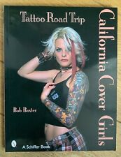 Tattoo Road Trip: California Cover Girls