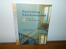 Painting Techniques and Faux Finishes by Louise Hennings and Marina Niven...