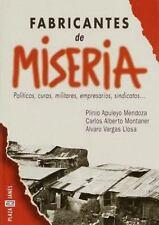 Fabricantes de Miseria: Politicos, curas, militares, empresarios, sindicatos (Sp