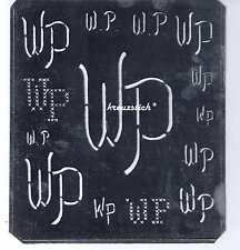Große Monogramm Schablone WP  Jugendstil  Weißblech 15,5 x 18 cm Weissstickerei