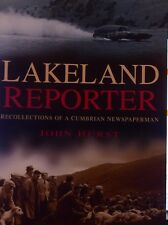 John Hurst, Lakeland Reporter Recollections of a Cumbrian Newspaperman  ST 9