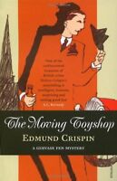 The Moving Toyshop By Edmund Crispin. 9780099506225