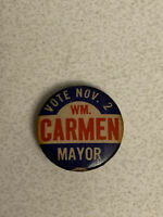 Vintage Rare Political WM Carmen  Pinback Button Pin Badge