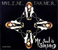 CD MAXI MYLENE FARMER MY SOUL IS SLASHED GERMANY EDITION RARE COLLECTOR 1993