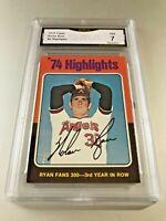 NOLAN RYAN (HOF) '74 Highlights 1975 Topps #5 GMA Graded 7 NM