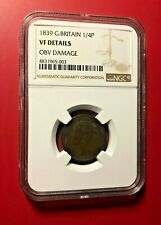 1839 GREAT BRITAIN 1/4 P NGC VF DETAILS OBV DAMAGE