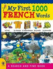 My First 1000 Words: My First 1000 French Words : A Search and Find Book by...