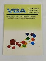 Vintage VGA OAK-067 /OAK-077 User's Manual For IBM PC/XT/AT Compatible Computers