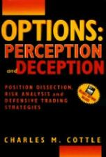 Options Trading: The Hidden Reality: Risk Doctor Guide to Position-ExLibrary
