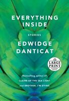Everything Inside : Stories, Paperback by Danticat, Edwidge, Brand New, Free ...