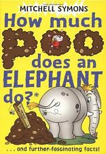 How Much Poo Does an Elephant Do? (Mitchell Symons' Trivia Boo ,.9780385613651