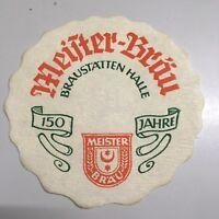 DDR Tropfdeckchen 150 JAHRE MEISTERBRÄU HALLE SAALE  Braustätten Halle 1976 TOP