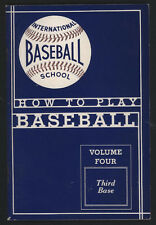 How To Play BASEBALL Volume Four THIRD BASE, 1939, Interntional Baseball School