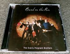 The Everly Pregnant Brothers - Band on the Pun