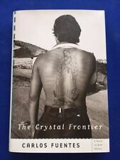 THE CRYSTAL FRONTIER - FIRST AMERICAN EDITION SIGNED BY CARLOS FUENTES