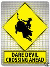 Bull Rider Metal Street Sign dare devil funny Rodeo cowboy Mancave wall 435