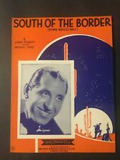 South Of The Border (Down Mexico Way) -  Vintage Sheet Music