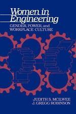 Women in Engineering: By Judith Samsom McIlwee, J Gregg Robinson