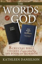 Words of God : 8 Crucial Bible Themes Supported by the Book of Mormon, Paperb...