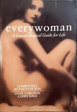 Everywoman A Gynaecological Guide for Life Derek Llewellyn-Jones revised used PB