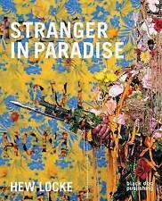 Hew Locke: Stranger in Paradise, Kobena Mercer, Indra Khanna, Jens Hoffman, Very